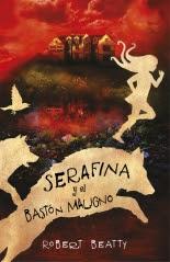 megustaleer - Serafina y el bastón maligno (Serafina 2) - Robert Beatty