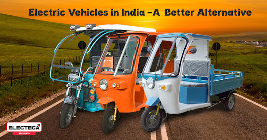 Electric Vehicles in India – A Better Alternative