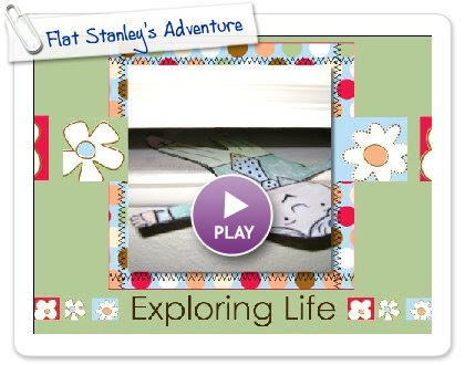 Click to play this Smilebox scrapbook: Flat Stanley's Adventure
