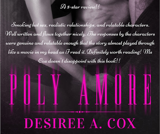 "~Book Review Tour~  ""Poly Amore & Intertwined Hearts"" by Desiree Cox"