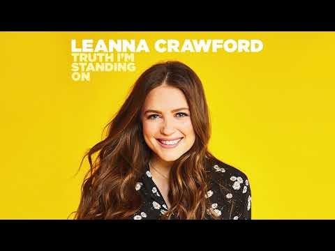 Truth I'm Standing On Lyrics - Leanna Crawford