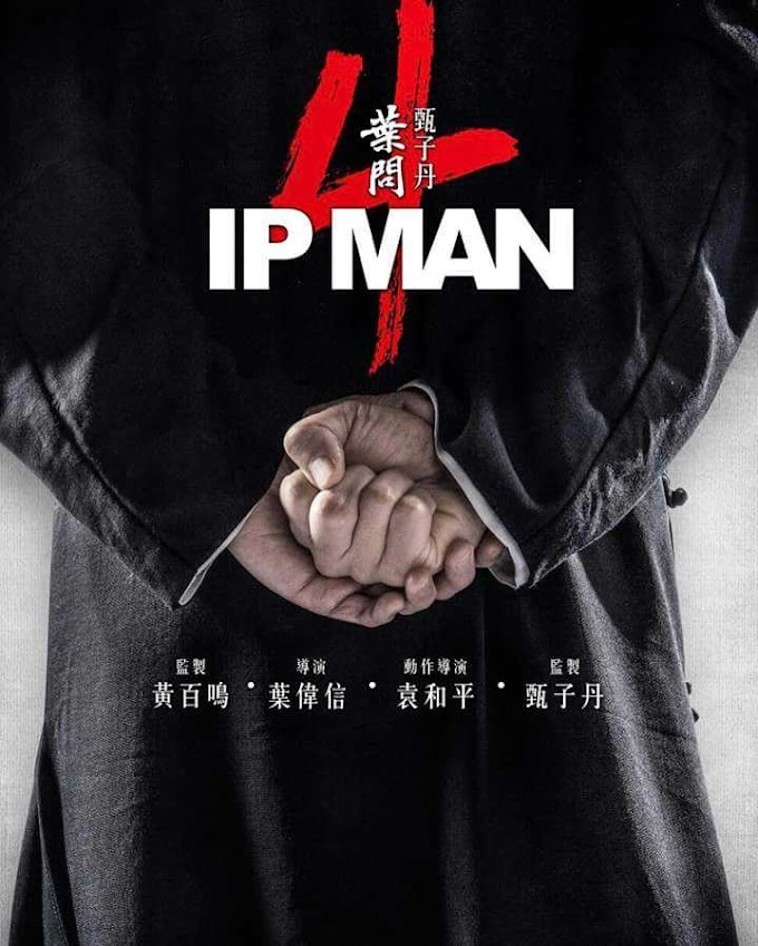 Download Ip Man 4:The Finale 2019 HDCAM English 720p