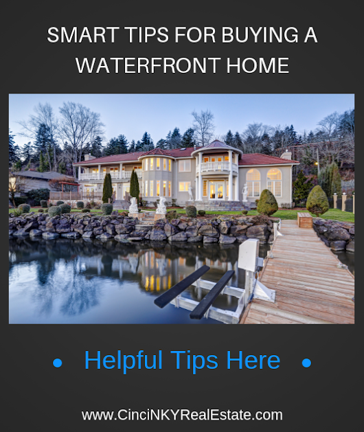 Smart Tips For Buying A Waterfront Home