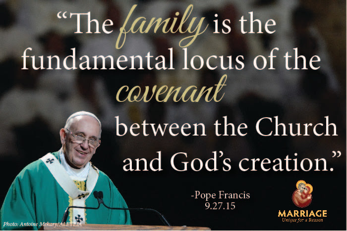 The Family Is The Fundamental Locus Pope Francis Marriage Unique