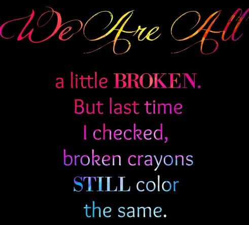 Broken Crayons Still Color The Same Pictures Photos And Images For