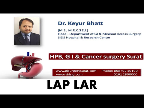 Cancer Rectum | Laparoscopic LAR | Rectal cancer surgery Dr Keyur bhatt