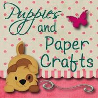 Puppies and Paper Crafts
