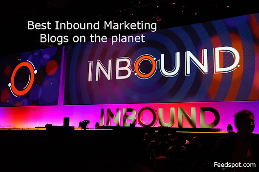 Top 100 Inbound Marketing Blogs & Websites | Inbound Marketing Blog