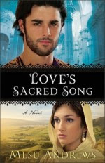 Love's Sacred Song: A Novel