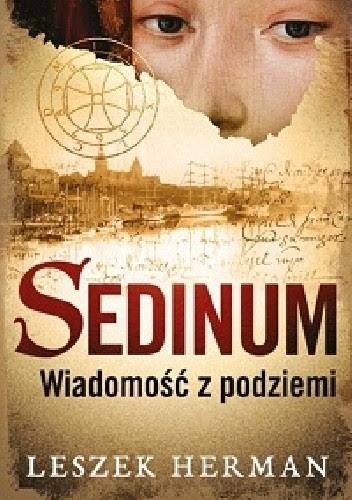 Okładka książki Sedinum. Wiadomość z podziemi