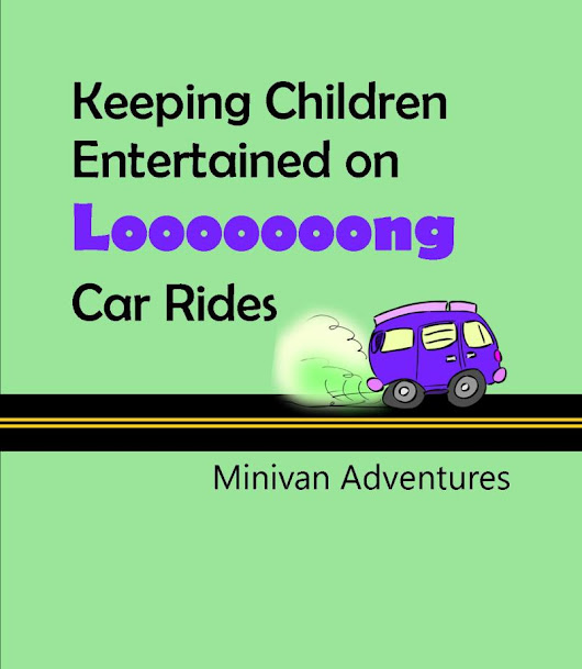 Entertaining Kids on Long Car Rides (Without Screens) | Minivan Adventures