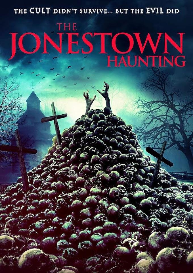 The Jonestown Haunting 2020