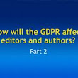 How will the GDPR affect editors and authors? (Part 2)