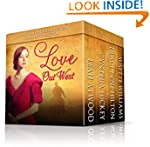 Love Out West: A Historical Western C...