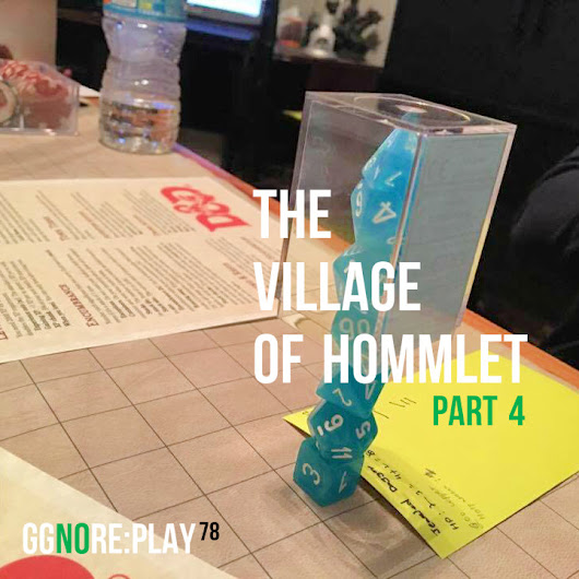 78 – ggnoRE:PLAY – The Village of Hommlet (Part 4)