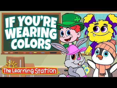 Color Songs for Kids ♫ Learn Colors & Words ♫ If You're Wearing Colors ♫ Action & Dance Kids Songs