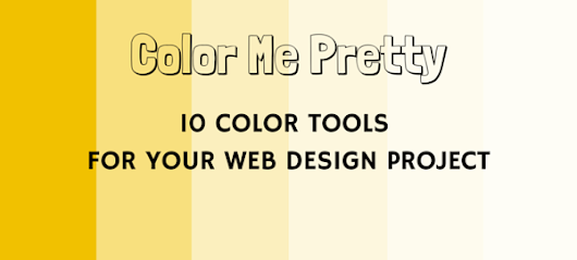 Color me pretty: 10 Color tools for your web design project - The Hive