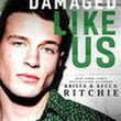 Review: Damaged Like Us