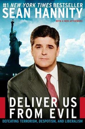Deliver Us from Evil: Defeating Terrorism, Des...
