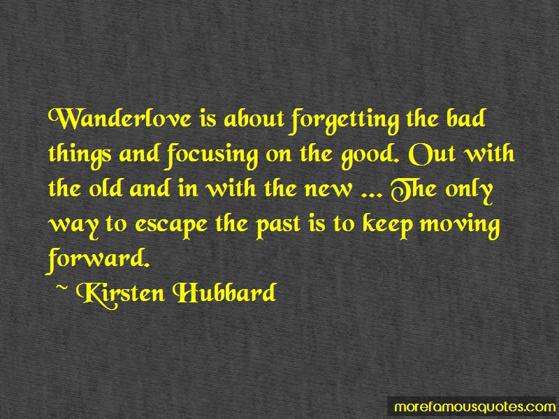 Quotes About Forgetting The Bad Past Top 1 Forgetting The Bad Past