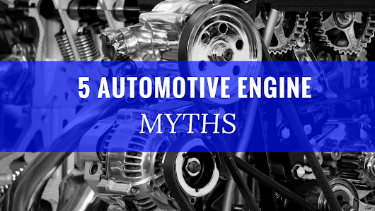 5 Common Automotive Engine Myths | Industrial Outpost