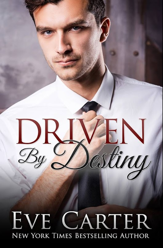 Release Blitz - Driven By Destiny by Eve Carter!!!!
