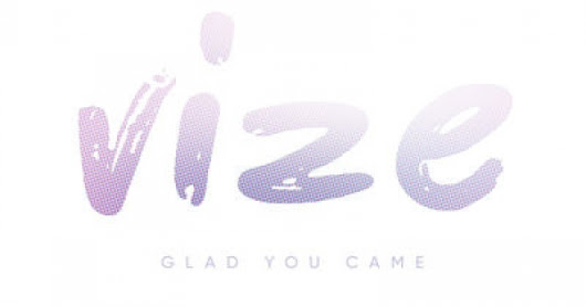 Vize - Glad You Came