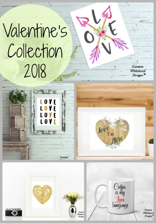 Valentine's Collection 2018 - Carmen Whitehead Designs