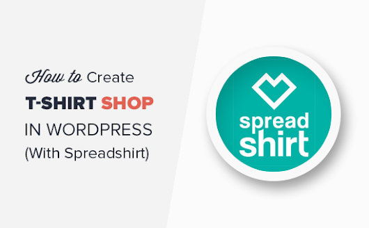 How to Easily Create a T-Shirt Shop in WordPress