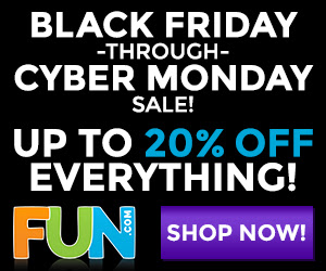 Shop FUN.com for 20% off deals going on Black Friday through Cyber Monday