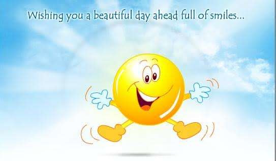 Wishing You A Beautiful Day Ahead Full Of Smiles Goodmorningpicscom