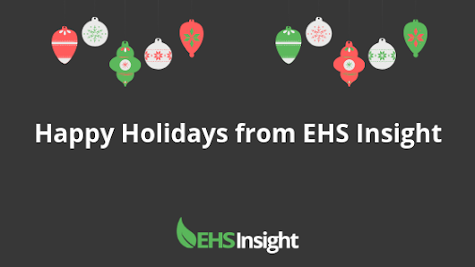 Happy Holidays from the EHS Insight Team