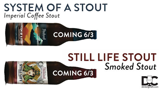Beachwood System of a Stout, Still Life Stout Release June 3rd - DrinkingCraft.com | Doing Craft Beer Right