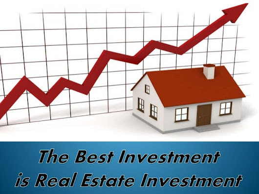 Real estate investment is the best investment