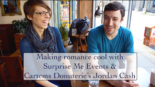 Making Romance Cool with Surprise Me Events & Jordan Cash of Cartems Donuterie