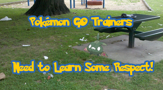 Pokémon GO Trainers Need to Learn Some Respect!
