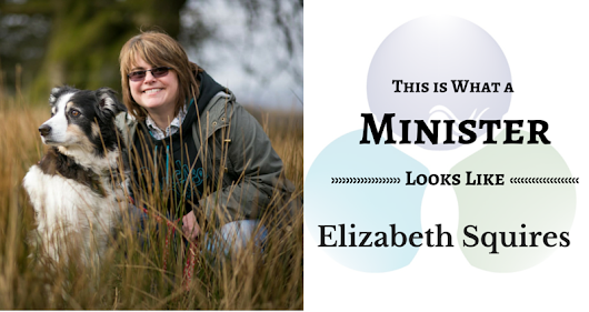 THIS IS WHAT A MINISTER LOOKS LIKE: Elizabeth Squires | Baptist Women in Ministry (BWIM)..