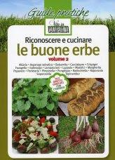 Riconoscere e Cucinare le Buone Erbe - Vol.2
