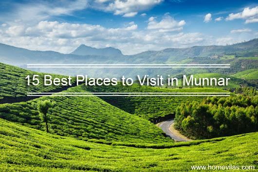 Top 15 Best Places to Visit in Munnar – homevilas – Medium