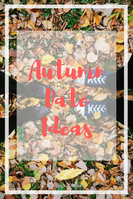 6 Autumn date ideas - Yellow Feather