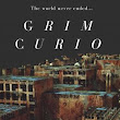 Grim Curio - The World Never Ended