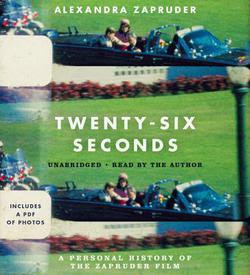 26 Seconds by Alexandra Zapruder *AudioBook (CD)