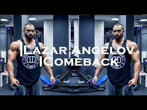 lazar angelovcomeback aesthetic  bodybuilding and
