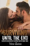 Surviving Until The End