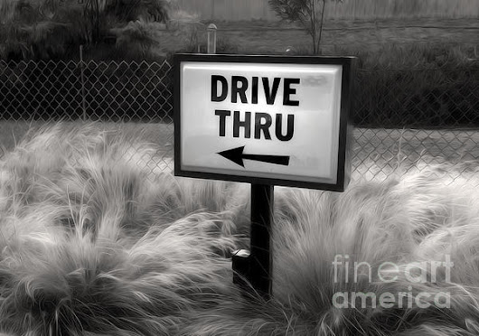 Drive Thru Sign In Black And White by Gregory Dyer