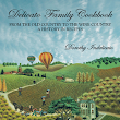 Delicato Family Cookbook: From the Old Country to the Wine Country, a History in Recipes
