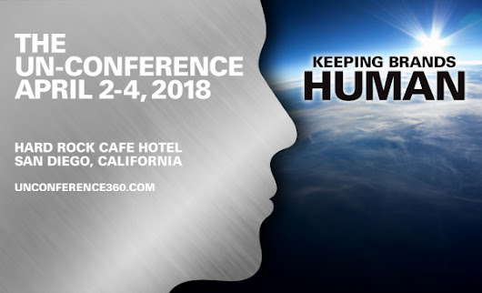 The Un-Conference: Keeping Brands Human | Branding Strategy Insider