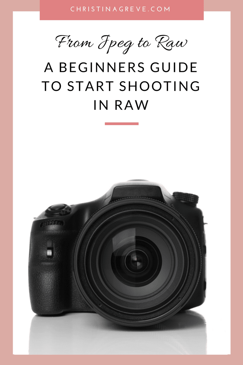 From Jpeg To Raw A Beginners Guide To Start Shooting In Raw