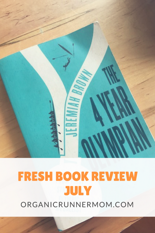 Fresh Book Review: The 4 Year Olympian - Organic Runner Mom