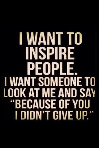 Inspire people.
